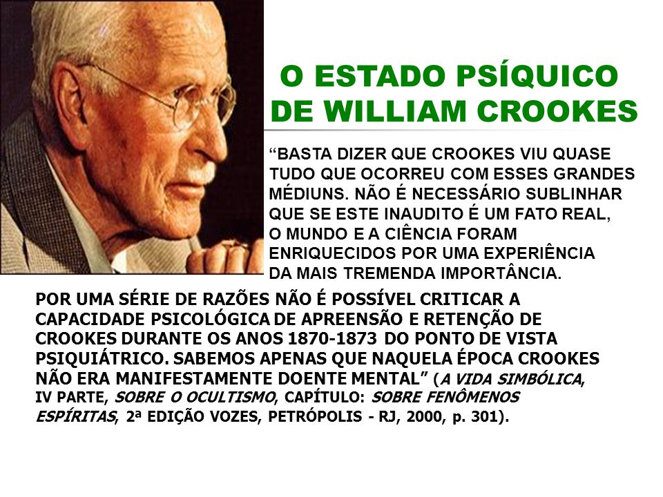 O ESTADO PSÍQUICO DE WILLIAM CROOKES