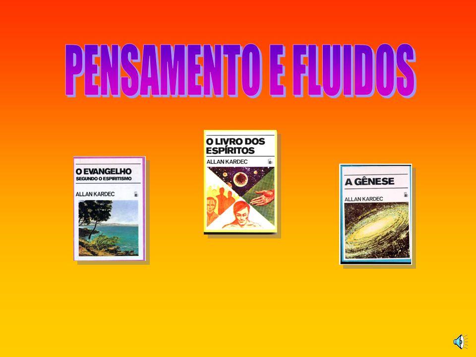 PENSAMENTO E FLUIDOS