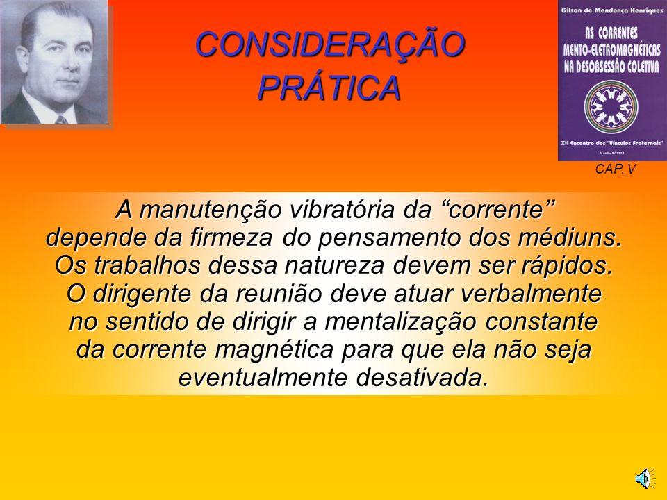 CONSIDERAÇÃO PRÁTICA CAP. V.