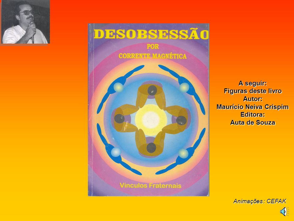 A seguir: Figuras deste livro Autor: Maurício Neiva Crispim Editora: Auta de Souza