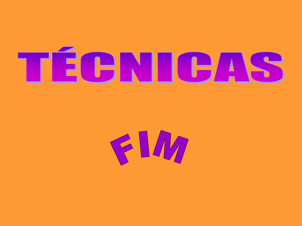 TÉCNICAS FIM