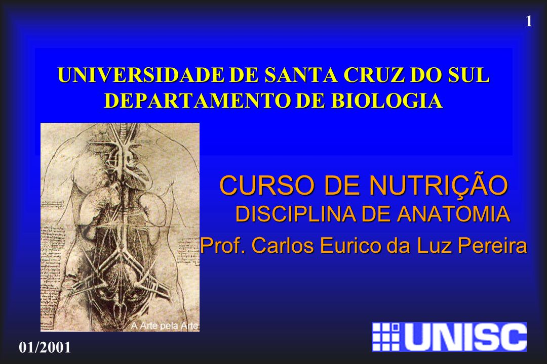 UNIVERSIDADE DE SANTA CRUZ DO SUL DEPARTAMENTO DE BIOLOGIA