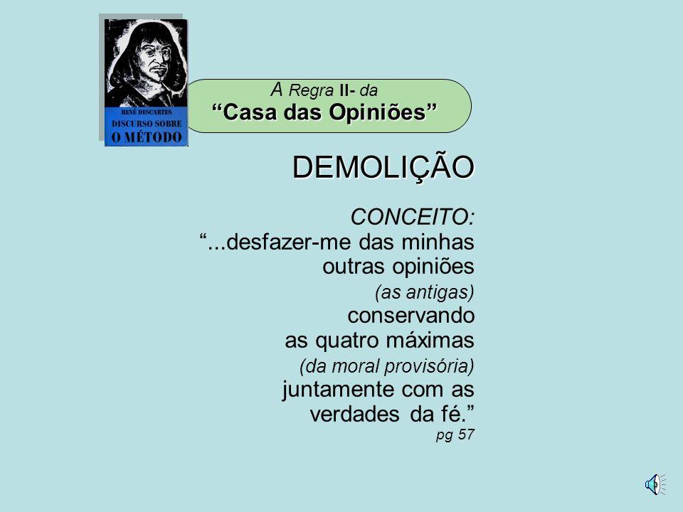DEMOLIÇÃO Casa das Opiniões