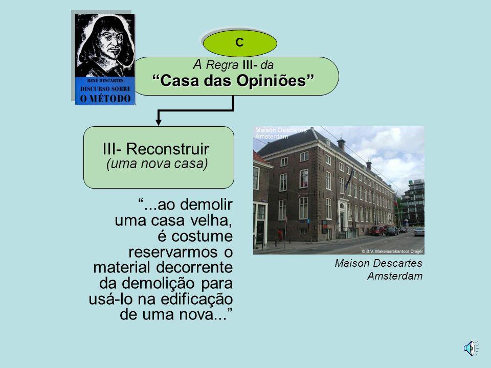 Casa das Opiniões III- Reconstruir