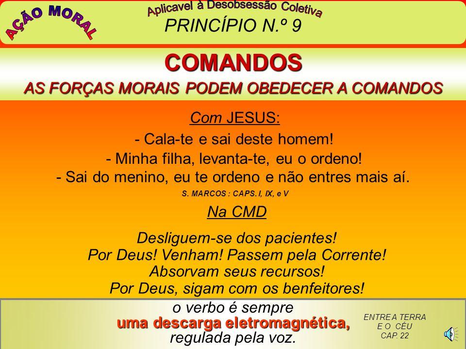 COMANDOS AS FORÇAS MORAIS PODEM OBEDECER A COMANDOS