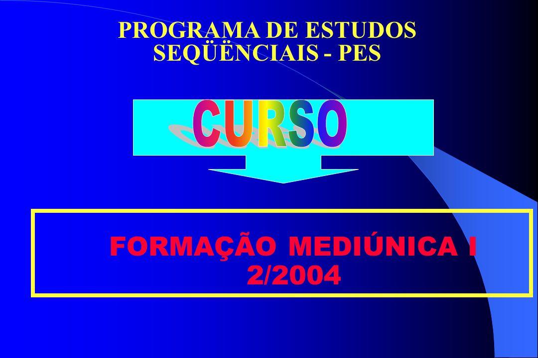 PROGRAMA DE ESTUDOS SEQÜËNCIAIS - PES