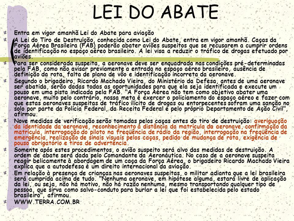 LEI DO ABATE Entra em vigor amanhã Lei do Abate para aviação
