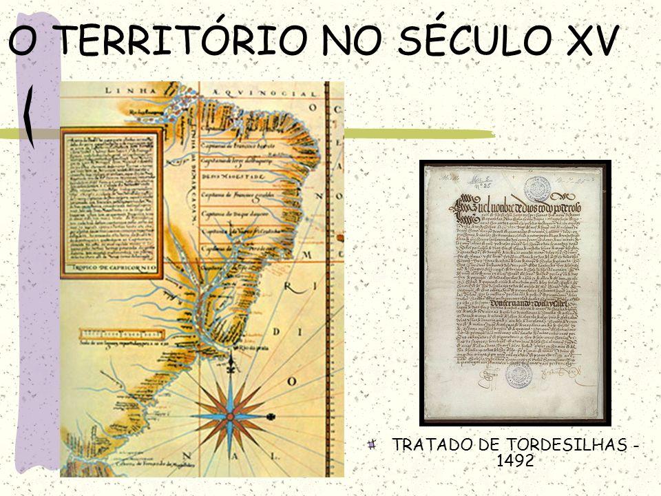O TERRITÓRIO NO SÉCULO XV