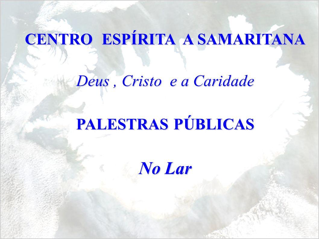 CENTRO ESPÍRITA A SAMARITANA
