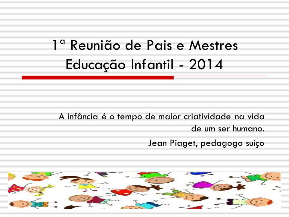 1ª Reunião De Pais E Mestres Educação Infantil Ppt Video Online