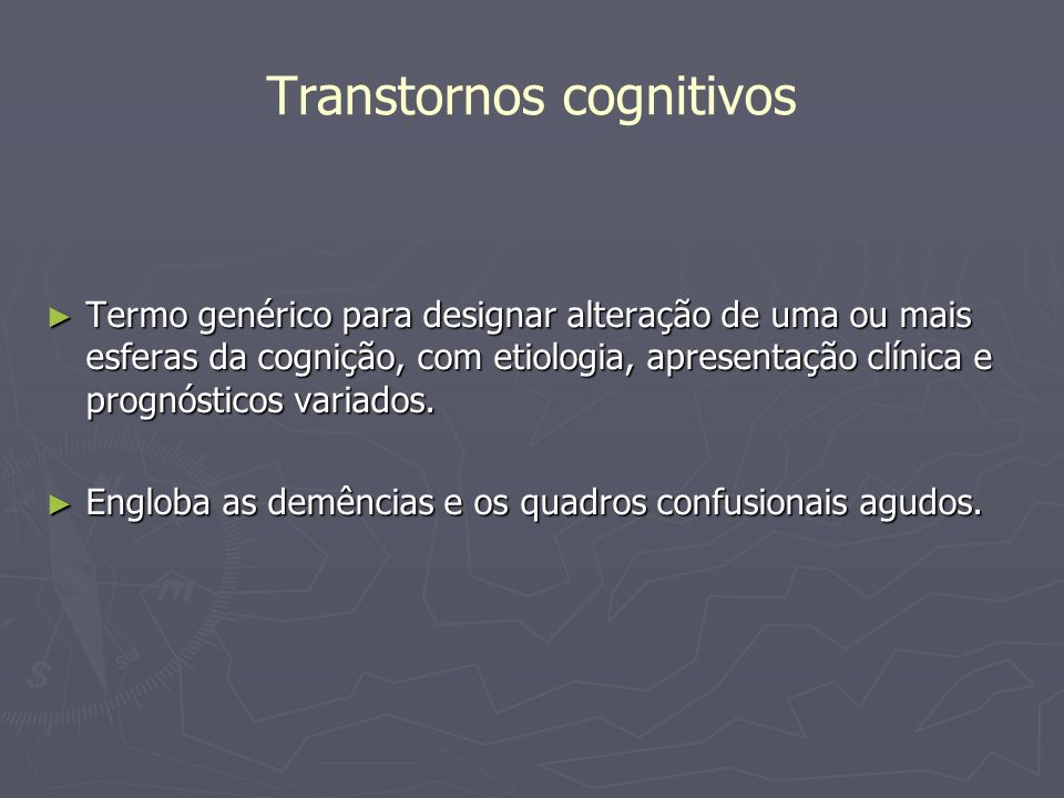 Transtornos cognitivos