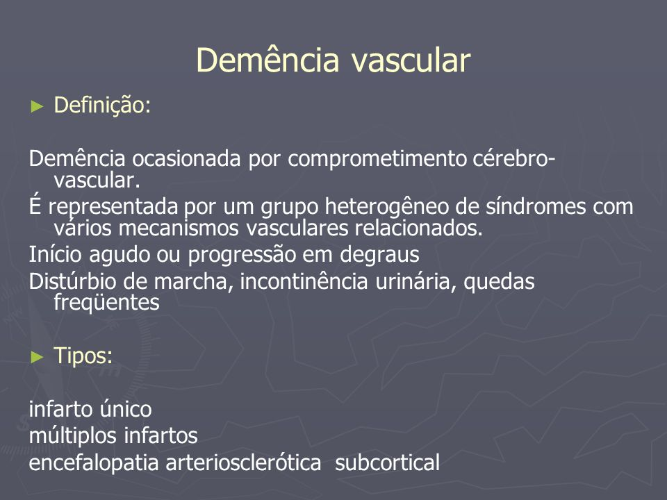 Demência vascular Definição:
