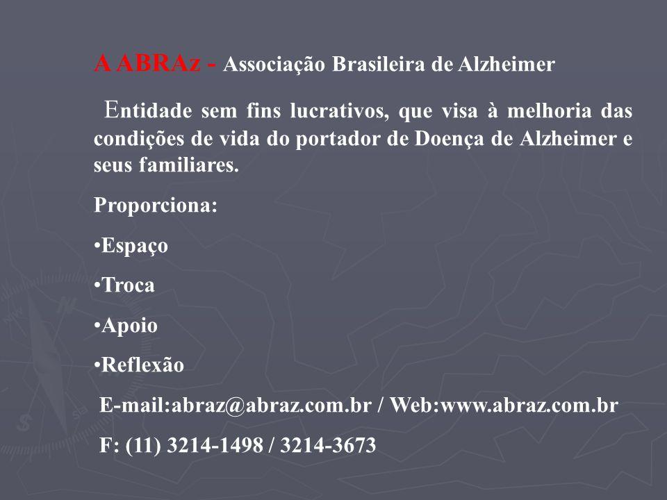 A ABRAz - Associação Brasileira de Alzheimer