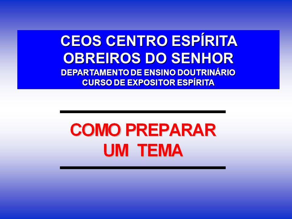 CEOS CENTRO ESPÍRITA OBREIROS DO SENHOR