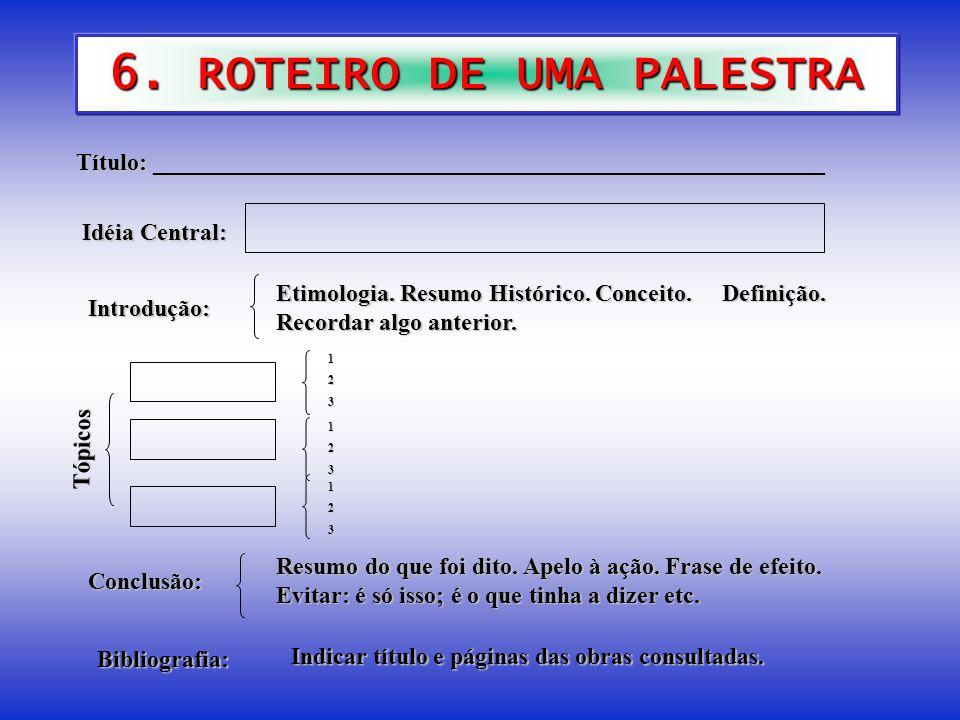 6. ROTEIRO DE UMA PALESTRA