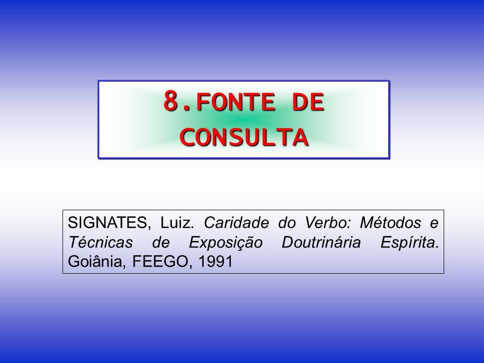 8.FONTE DE CONSULTA SIGNATES, Luiz.