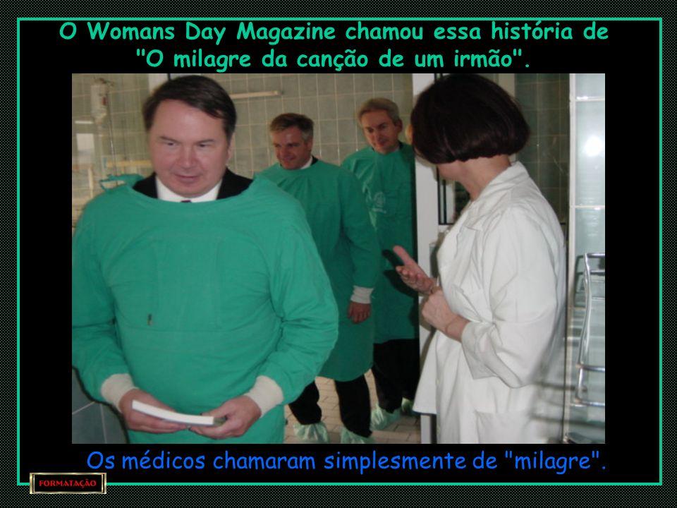 O Womans Day Magazine chamou essa história de