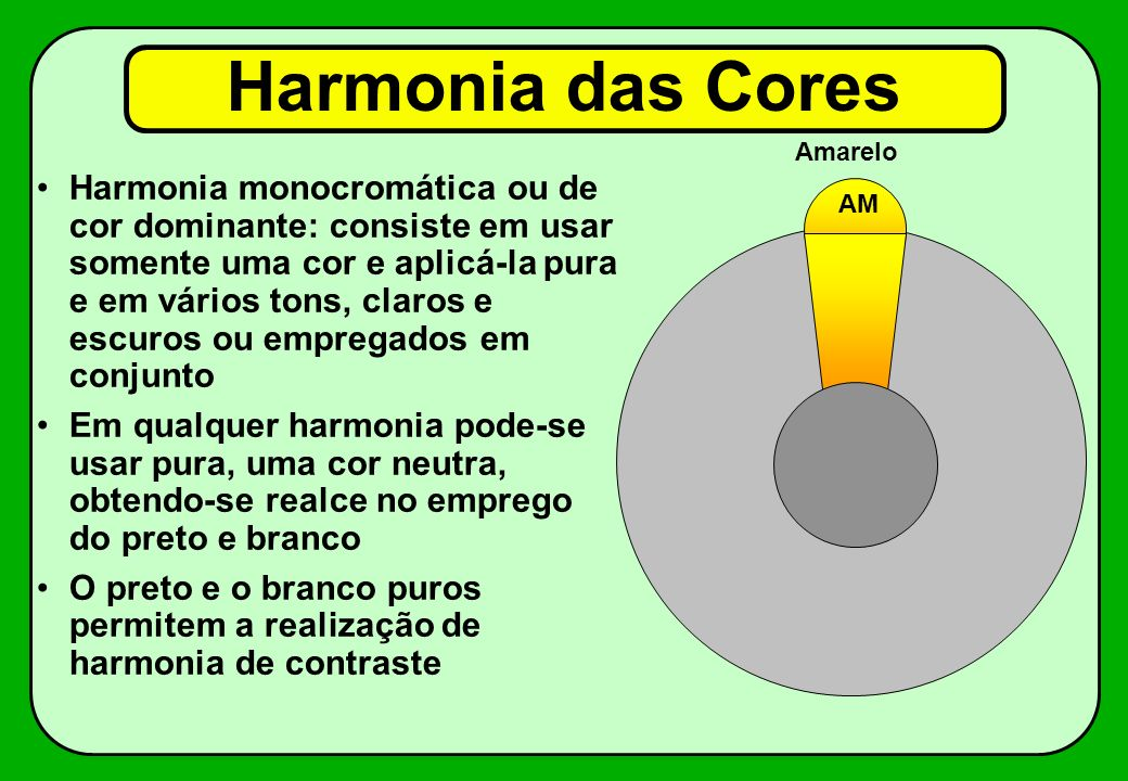 Harmonia das Cores Amarelo. AM.