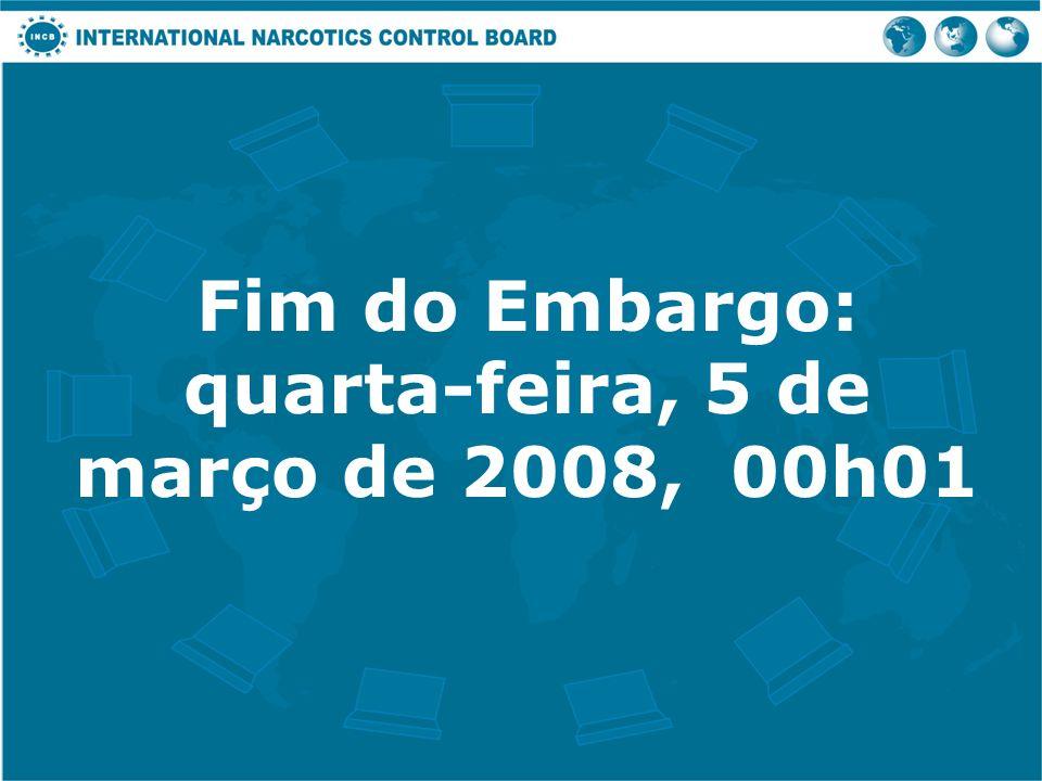 Fim do Embargo: quarta-feira, 5 de março de 2008, 00h01