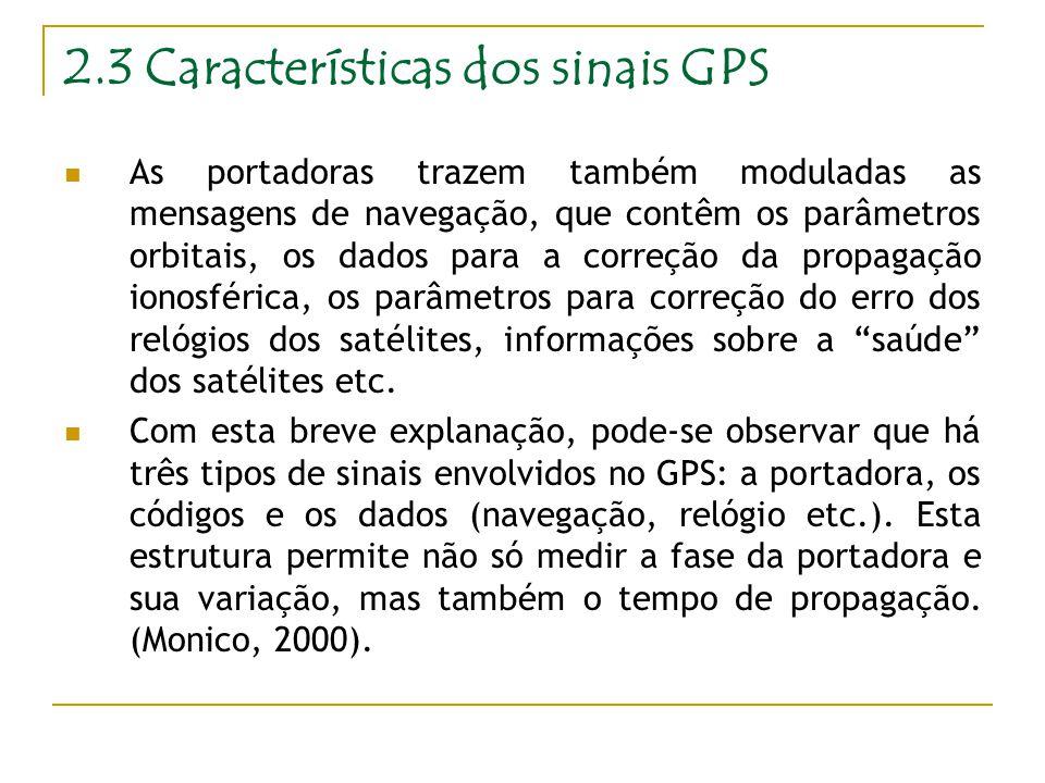 2.3 Características dos sinais GPS