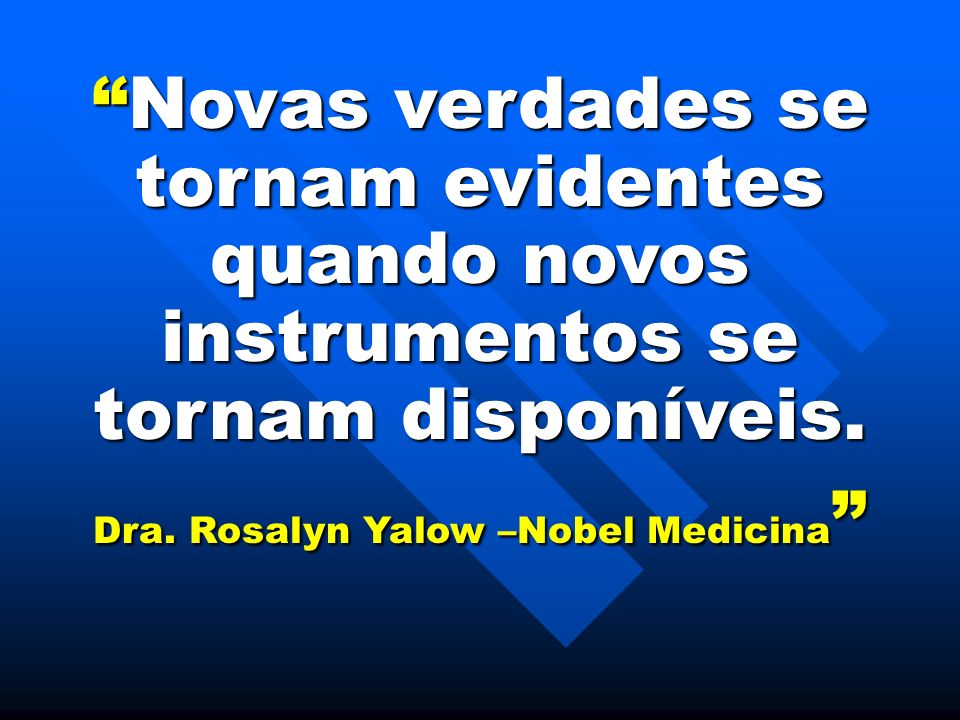 Dra. Rosalyn Yalow –Nobel Medicina