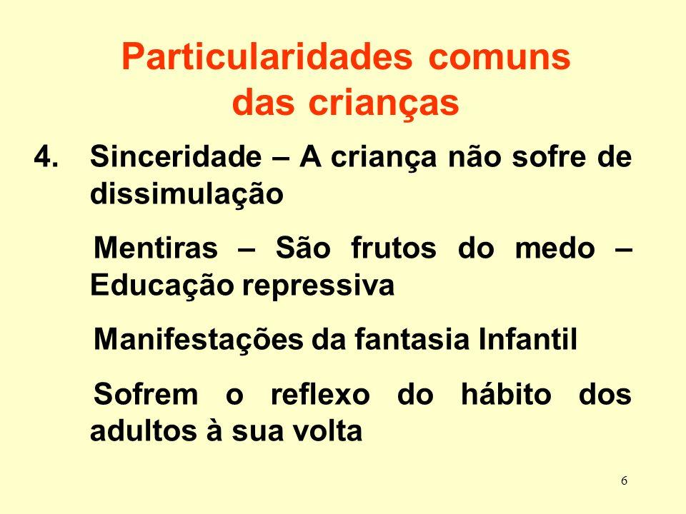 Particularidades comuns das crianças