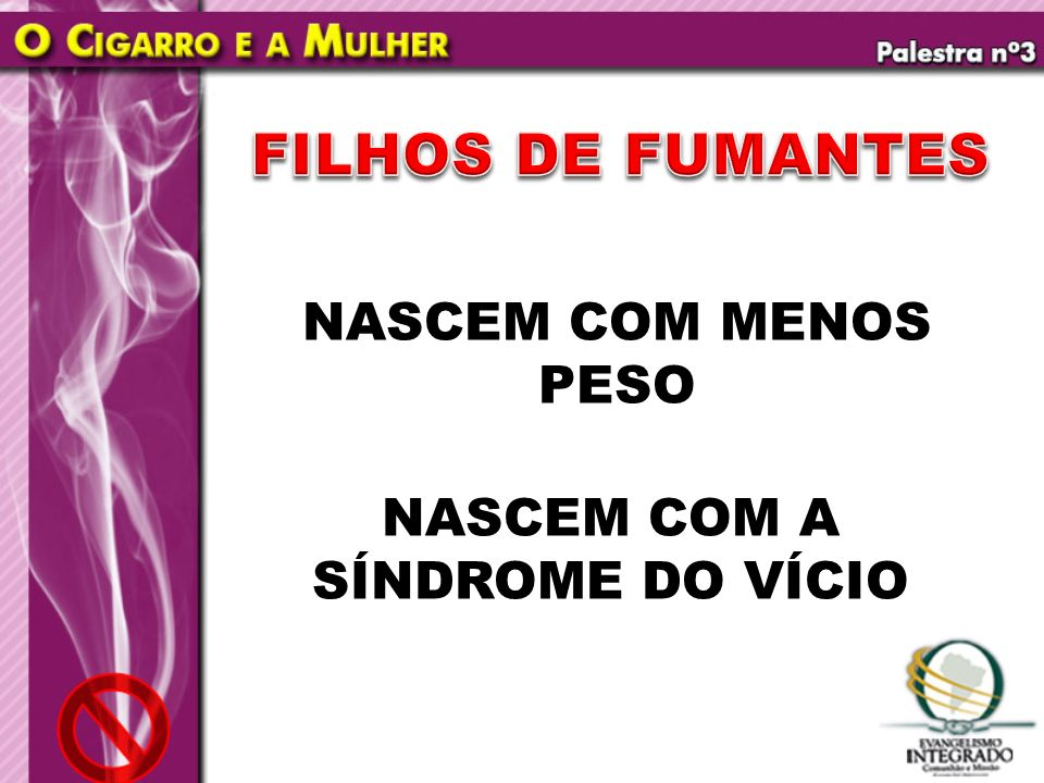 NASCEM COM A SÍNDROME DO VÍCIO