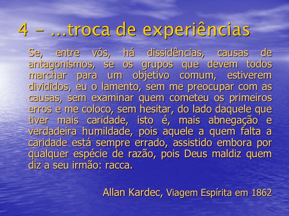 4 - ...troca de experiências
