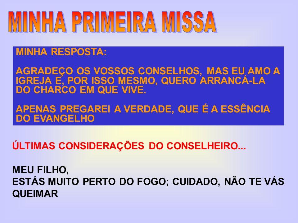 MINHA PRIMEIRA MISSA MINHA RESPOSTA: