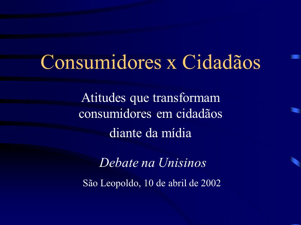 Consumidores x Cidadãos