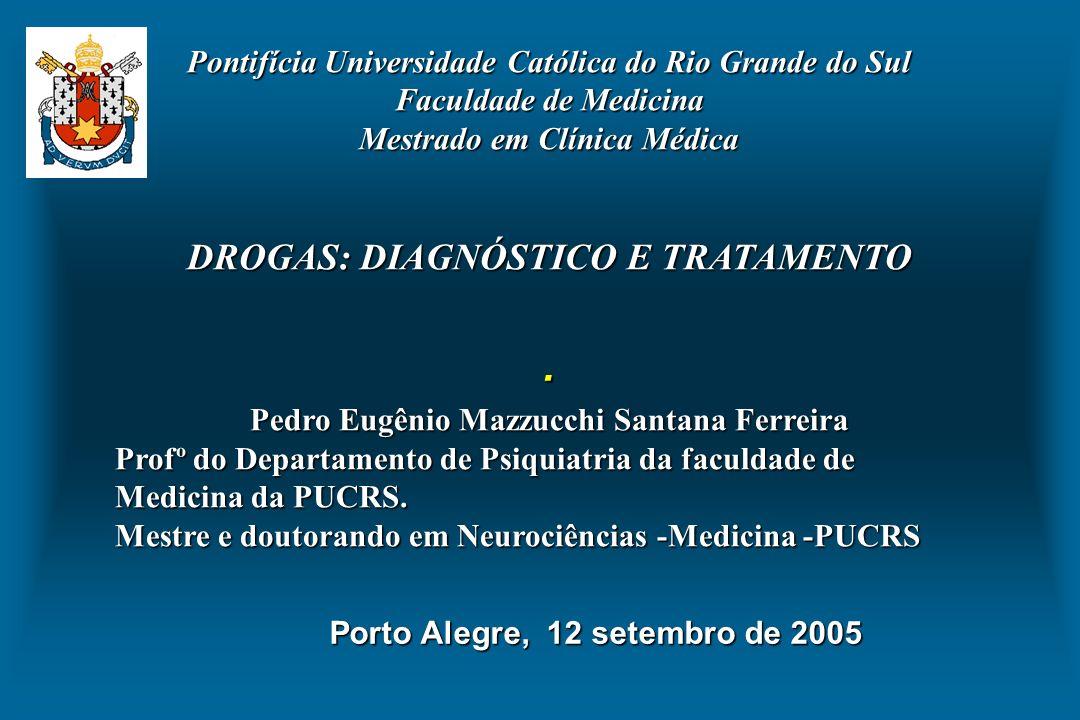 . DROGAS: DIAGNÓSTICO E TRATAMENTO