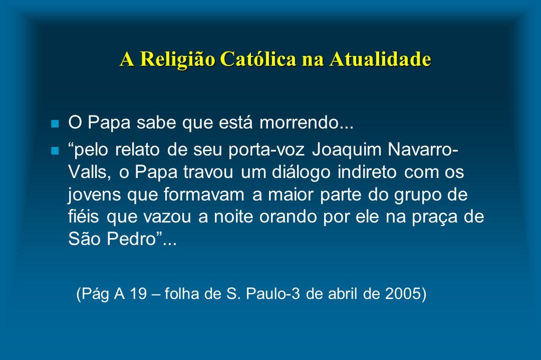 A Religião Católica na Atualidade