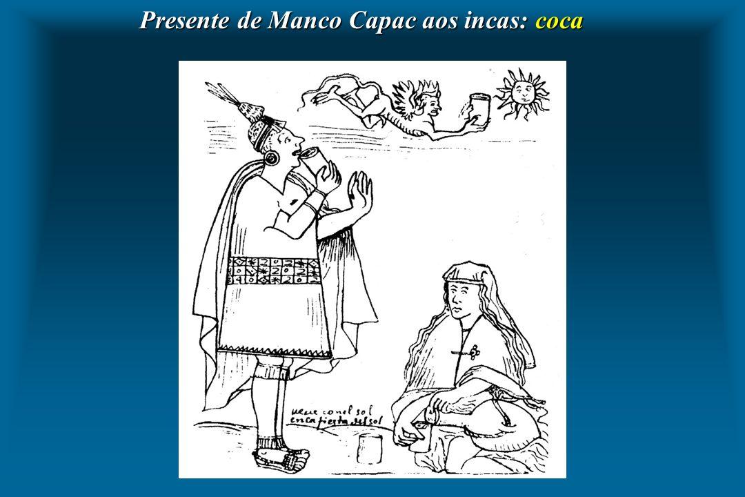 Presente de Manco Capac aos incas: coca