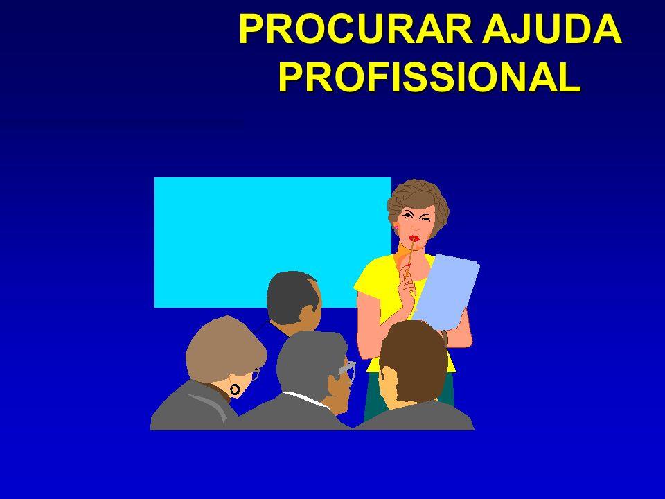 PROCURAR AJUDA PROFISSIONAL