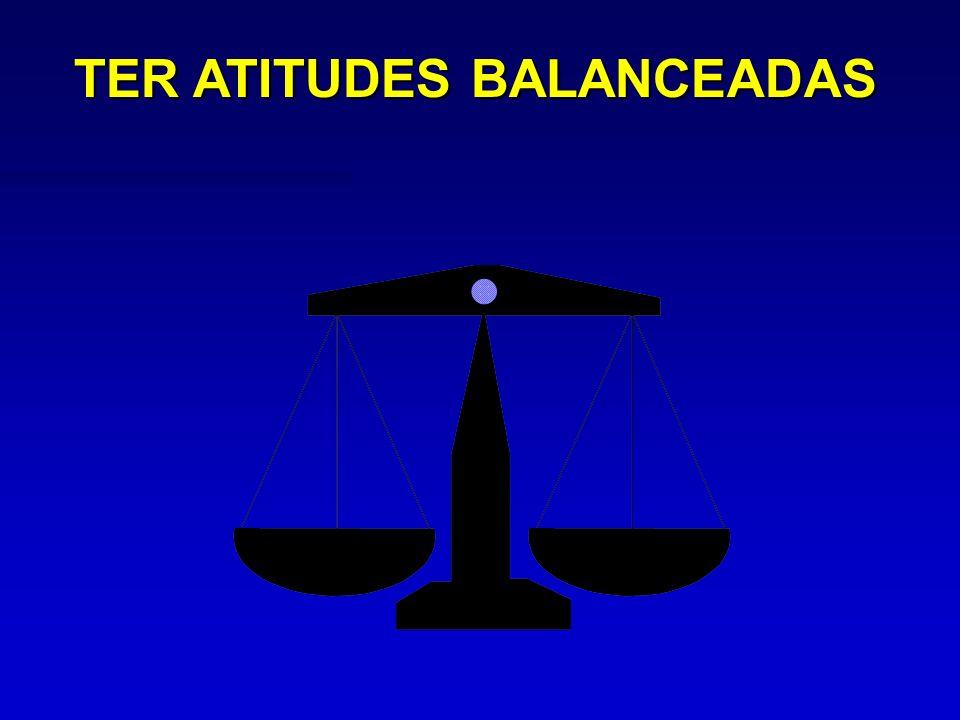 TER ATITUDES BALANCEADAS