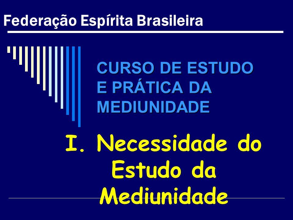 CURSO DE ESTUDO E PRÁTICA DA MEDIUNIDADE