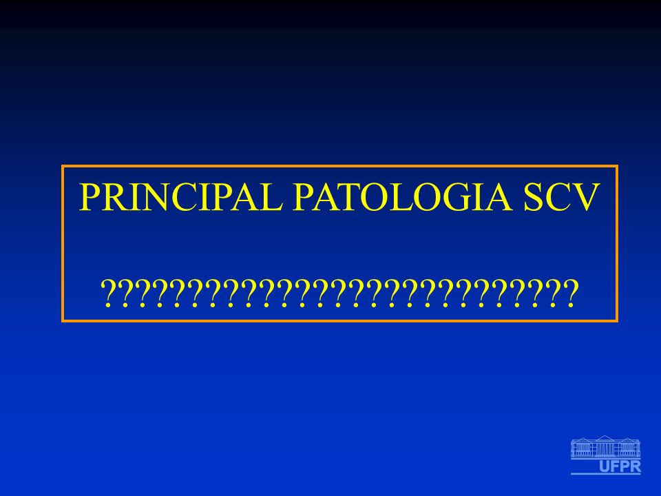 PRINCIPAL PATOLOGIA SCV