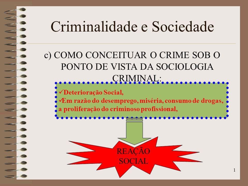 Criminalidade e Sociedade