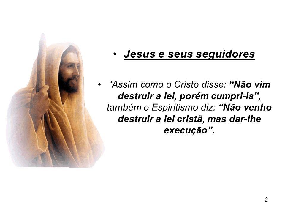 Jesus e seus seguidores