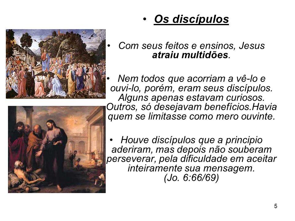 Com seus feitos e ensinos, Jesus atraiu multidões.