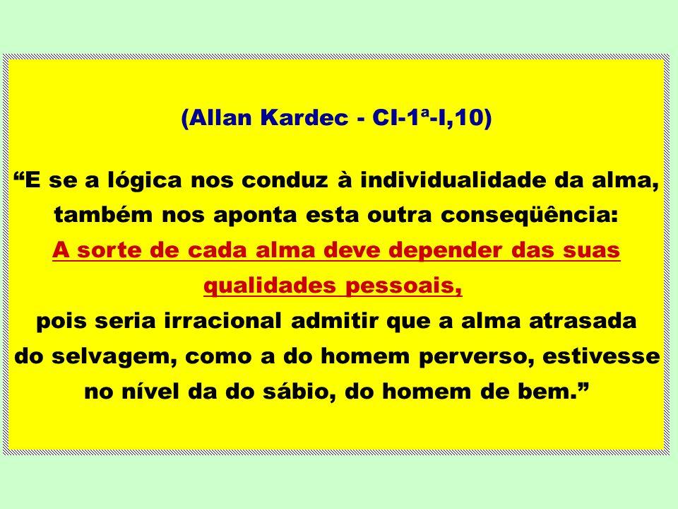 (Allan Kardec - CI-1ª-I,10)
