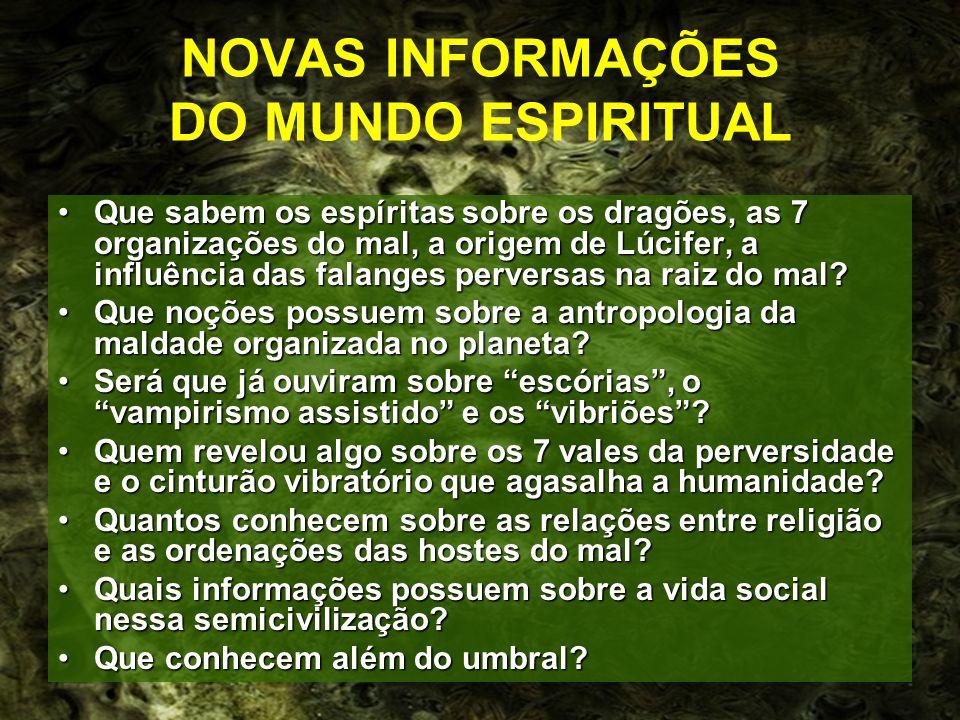 NOVAS INFORMAÇÕES DO MUNDO ESPIRITUAL