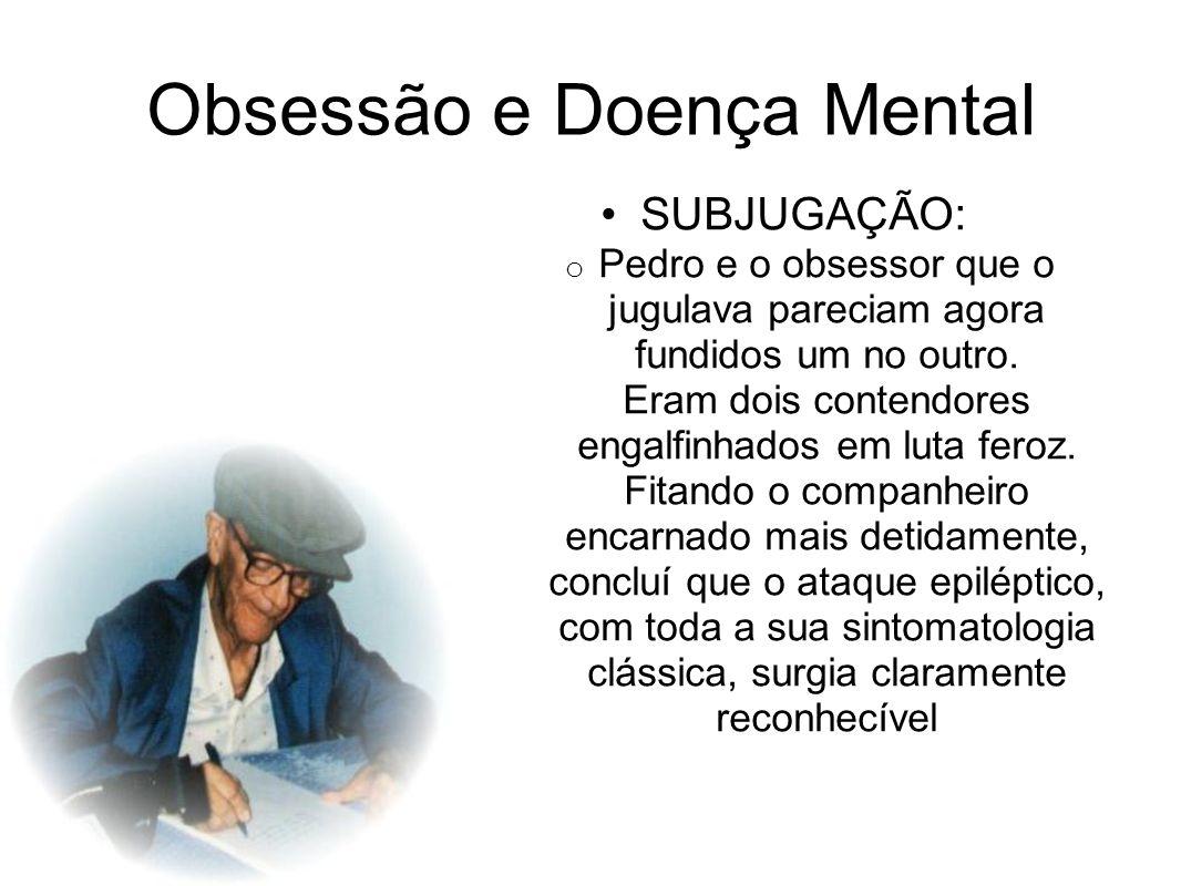 Obsessão e Doença Mental