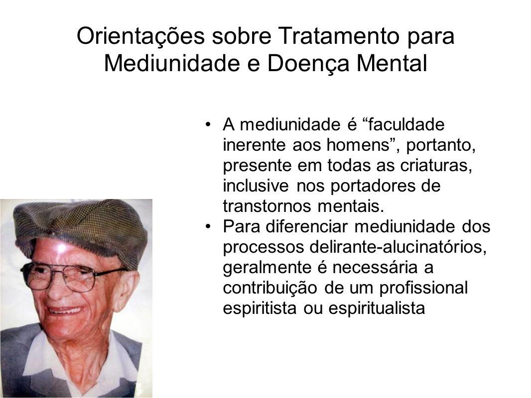 Orientações sobre Tratamento para Mediunidade e Doença Mental