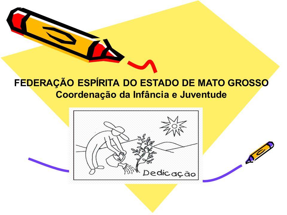 FEDERAÇÃO ESPÍRITA DO ESTADO DE MATO GROSSO