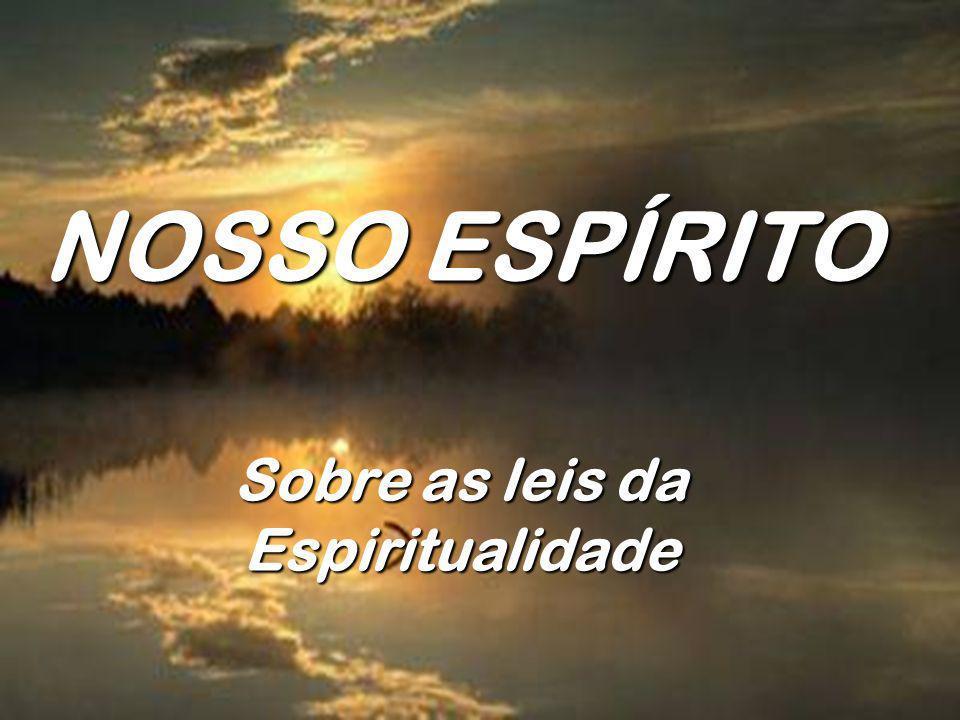 Sobre as leis da Espiritualidade