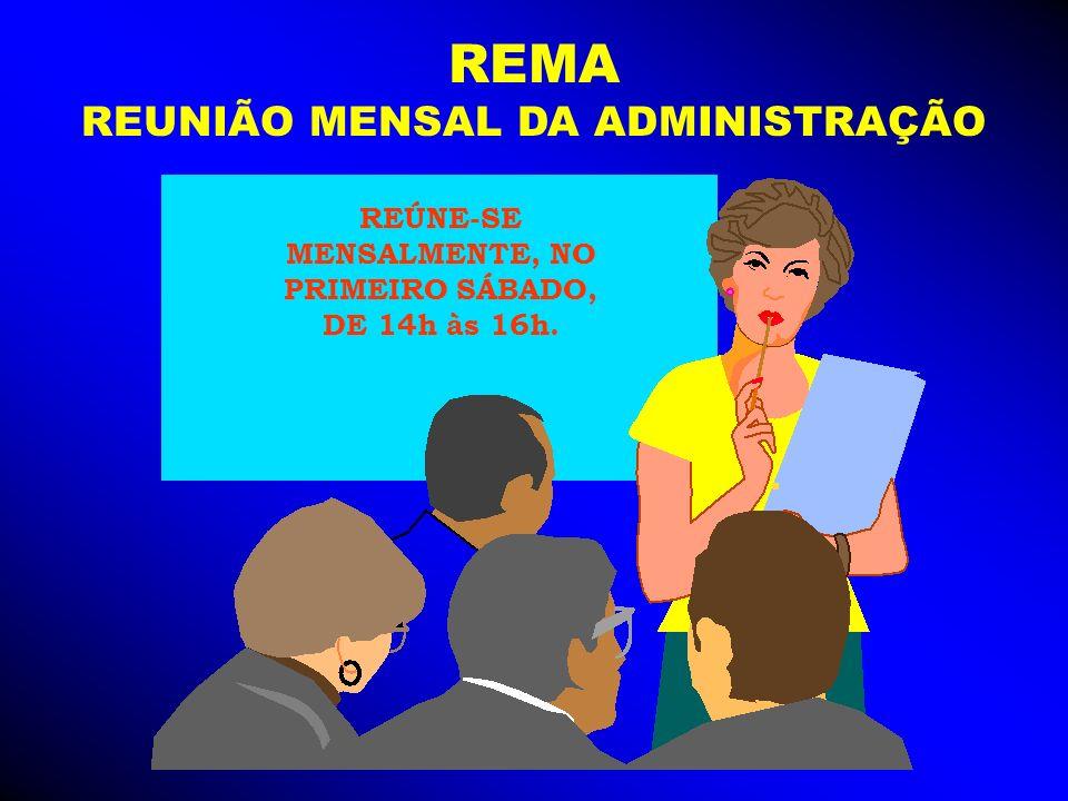 REÚNE-SE MENSALMENTE, NO PRIMEIRO SÁBADO,