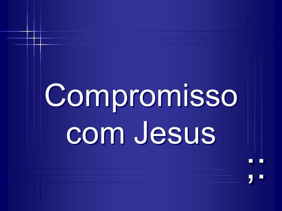 Compromisso com Jesus