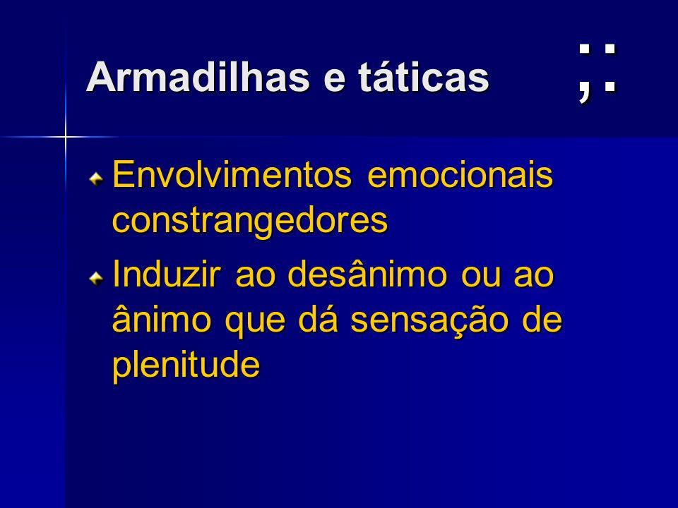 ;: Armadilhas e táticas Envolvimentos emocionais constrangedores