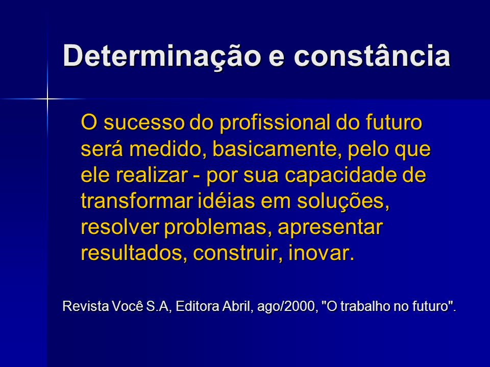 Determinação e constância
